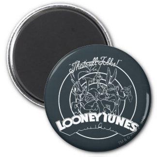 AIMANT TUNES™ LOONEY QUI EST TOUS LES GENS ! ™