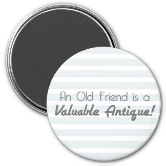 Aimant Un vieux ami est une antiquité précieuse !