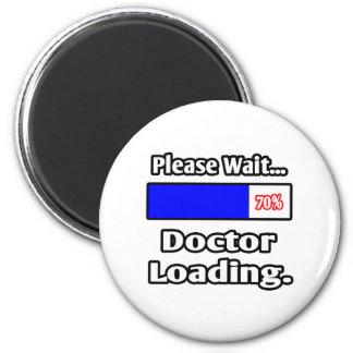 Aimant Veuillez attendre… docteur Loading