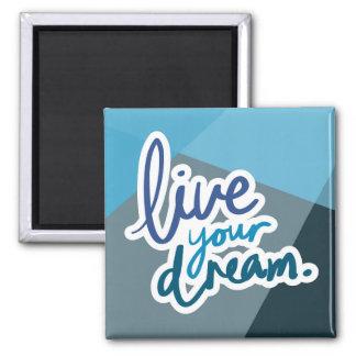 Aimant Vivent votre typographie   de motivation rêveuse