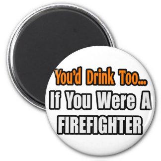 Aimant Vous boiriez trop… le sapeur-pompier