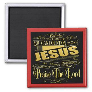 Aimant Vous pouvez compter sur l'aimant carré de Jésus
