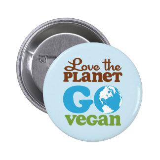Aimez la planète vont végétalien badge