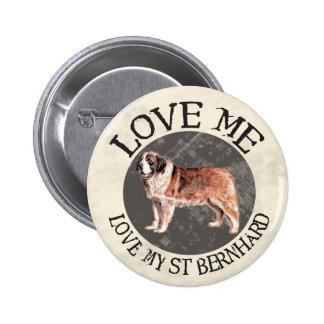 Aimez-moi, aimez mon St Bernard Pin's