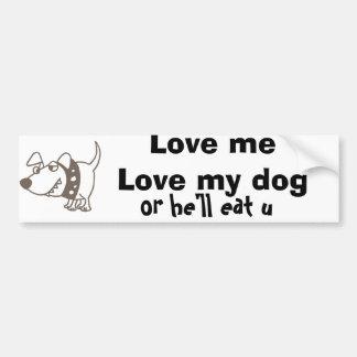 Aimez-moi amour ma bande dessinée drôle de chien autocollant pour voiture