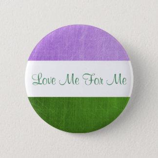 Aimez-moi pour moi bouton étrange de drapeau de badge