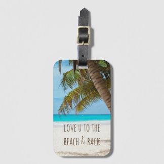 Aimez-vous à la plage et au dos étiquette pour bagages