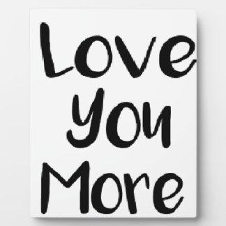Aimez-vous plus de signe de citation de motivation photo sur plaque