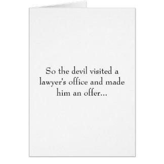 Ainsi le diable a visité un bureau d'avocat et l'a carte de vœux