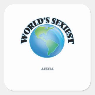 Aisha le plus sexy du monde sticker carré
