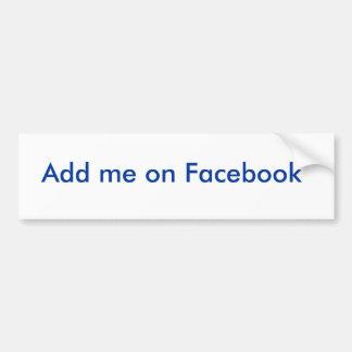 Ajoutez-moi sur Facebook Autocollant De Voiture