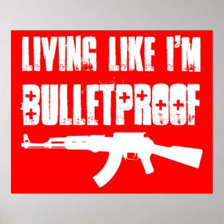 ak47 : vie comme je suis à l'épreuve des balles posters