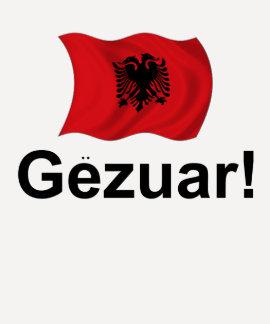 Albanais Gezuar ! (Acclamations) T-shirts