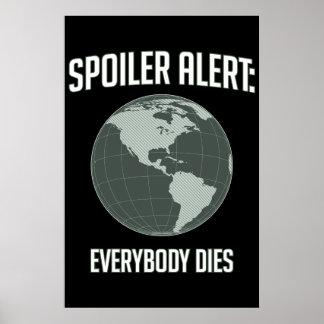 Alerte de spoiler de la terre : Tout le monde meur Affiche