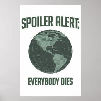 Alerte de spoiler de la terre Tout le monde meur Affiche