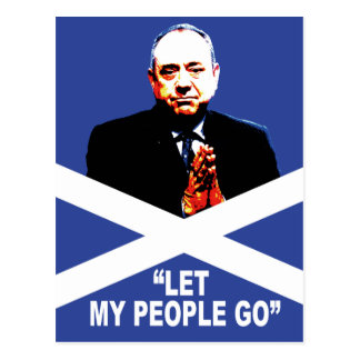 """Alex Salmond, """"a laissé mes personnes partir """" Carte Postale"""