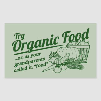 Aliment biologique - vos grands-parents l'ont sticker rectangulaire