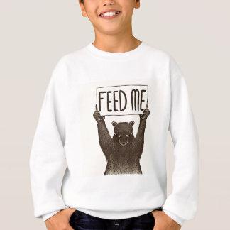 Alimentez-moi et dites-moi que je suis joli ours sweatshirt