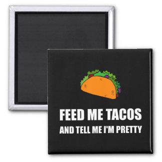 Alimentez-moi les tacos assez aimant