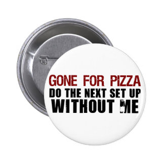 Allé pour la pizza badge rond 5 cm