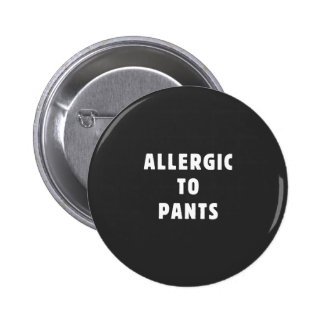 Allergique au pantalon badge