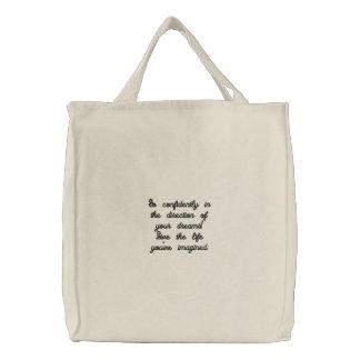 Allez avec confiance dans la direction de vos sac brodé