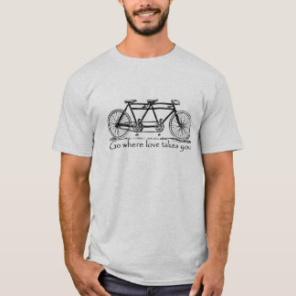 Allez où l'amour vous prend - coutume tandem de t-shirt