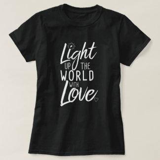 Allumez le monde avec le noir de T-shirt d'amour