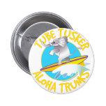 Aloha tube Tusker de troncs Pin's Avec Agrafe