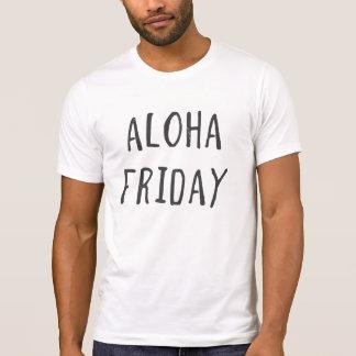 Aloha vendredi t-shirt