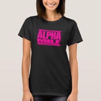 ALPHA MILF - La maman I ne voudrait pas combattre, T-shirt