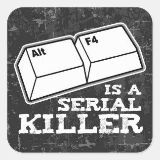Alt F4 est un assassin en série Sticker Carré