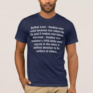 Altruisme/amour égoïste t-shirt