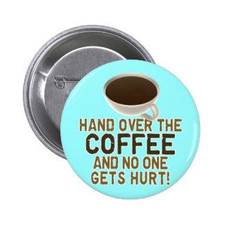 Amant drôle de café badge rond 5 cm