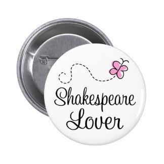 Amant mignon de Shakespeare Badges