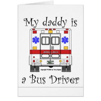 Ambulance de SME, papa de chauffeur de bus, carte