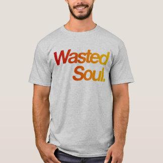 Âme gaspillée t-shirt