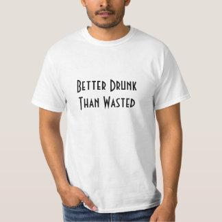 Améliorez ivre que gaspillé contre la lumière du t-shirts