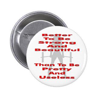Améliorez pour être fort et beau qu'assez et badge