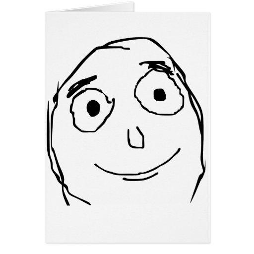 Améliorez que le visage prévu Meme de rage Carte De Vœux
