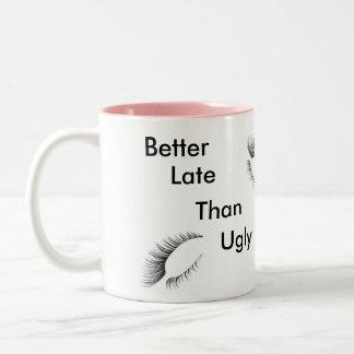 Améliorez tard que la tasse laide