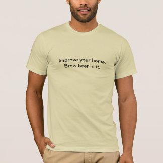 Améliorez votre pièce en t à la maison t-shirt