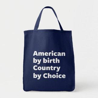 Américain par naissance, pays par choix sacs de toile