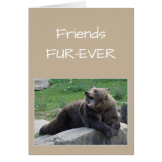 AMIS POUR TOUJOURS OU humour d'ours de bavardage Carte De Vœux