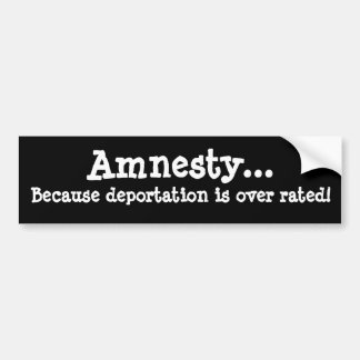 Amnistiez…, puisque la déportation est au-dessus d autocollant pour voiture