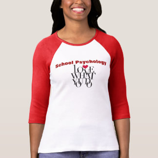 Amour ce qui vous faites la chemise de psychologie t-shirts