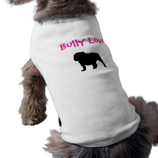 Amour de despote, bouledogue anglais t-shirt pour chien