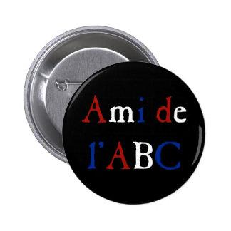 Amour de Les Misérables Ami de l ABC Button Badges