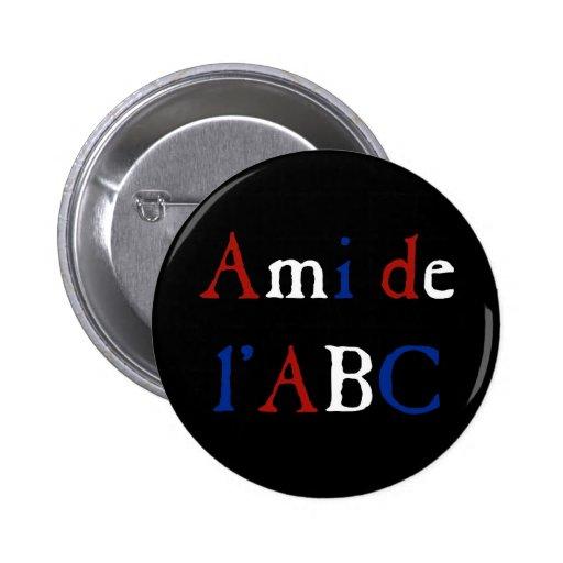 Amour de Les Misérables : Ami de l'ABC Button Badges