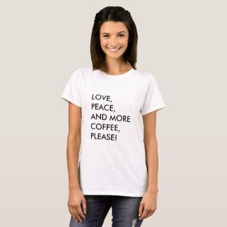 Amour, paix, et blanc de T-shirt de café